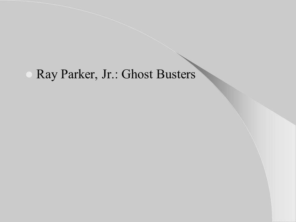 Ray Parker, Jr.: Ghost Busters