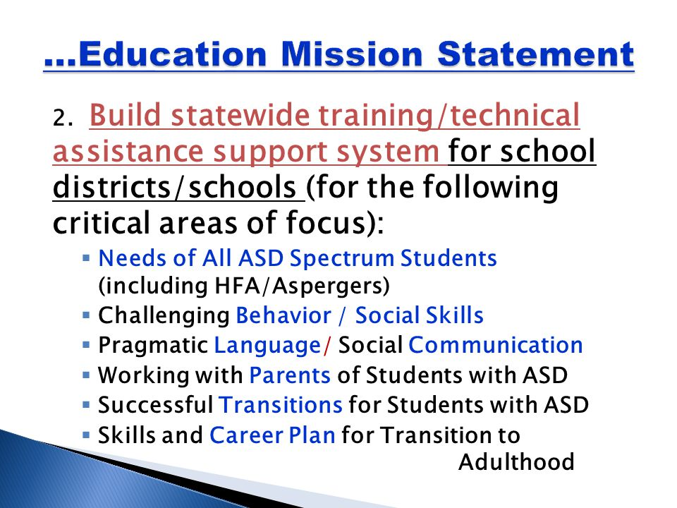 2. Build statewide training/technical assistance support system for school districts/schools (for the following critical areas of focus):  Needs of A