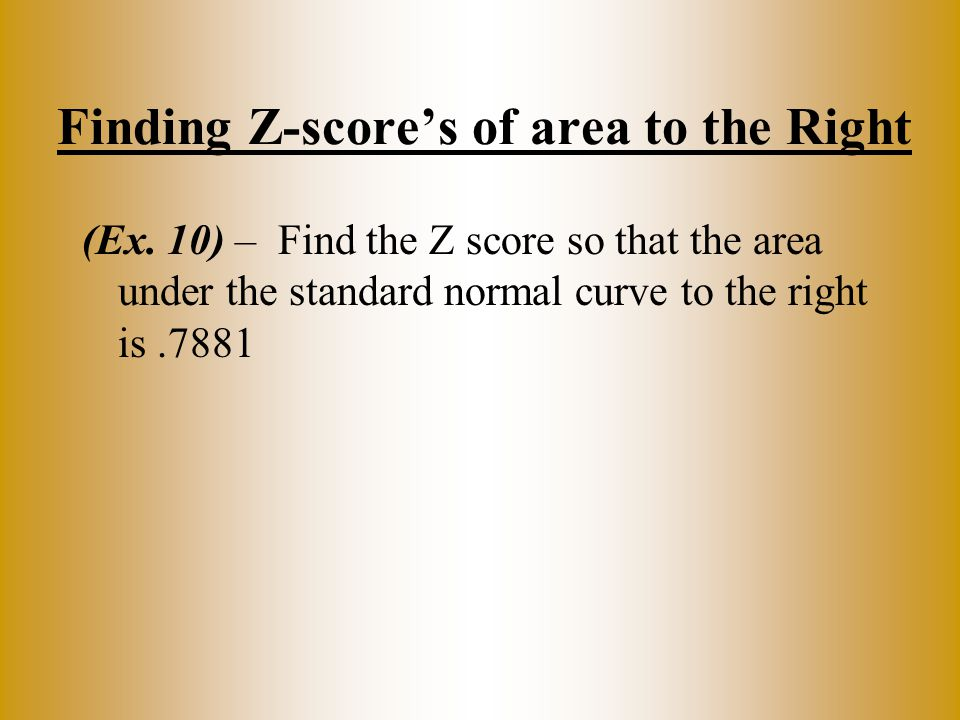 Finding Z-score's of area to the Right (Ex.
