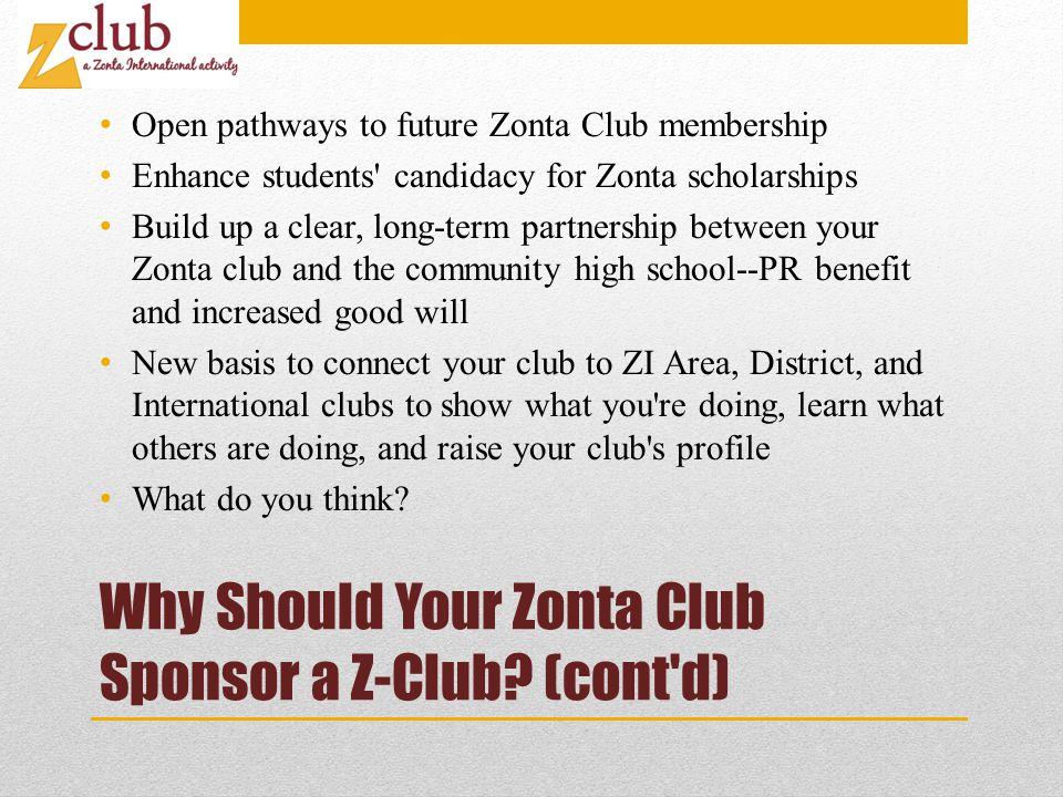 Why Should Your Zonta Club Sponsor a Z-Club.