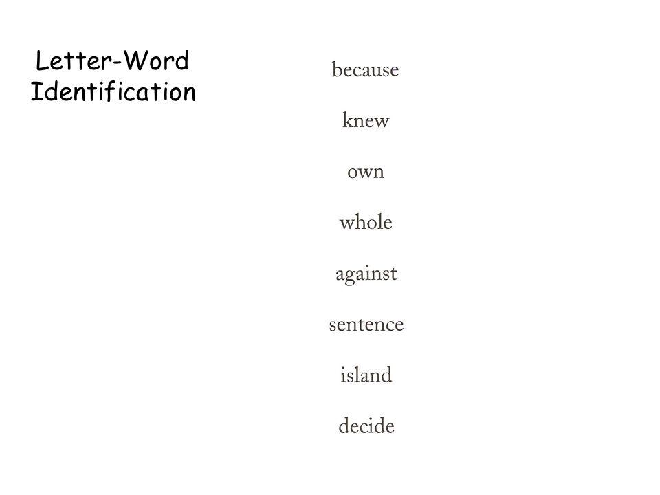 Letter-Word Identification