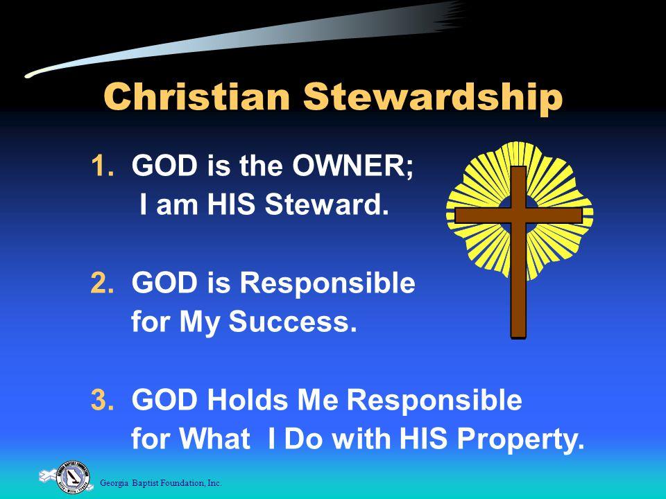 Georgia Baptist Foundation, Inc.Christian Stewardship 1.