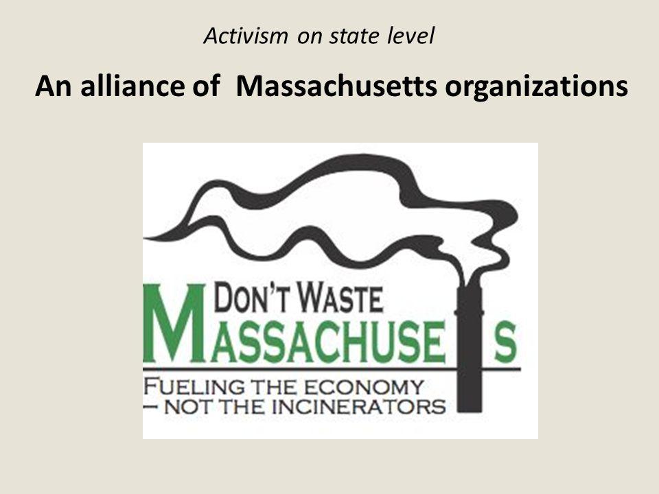 Activism on state level An alliance of Massachusetts organizations