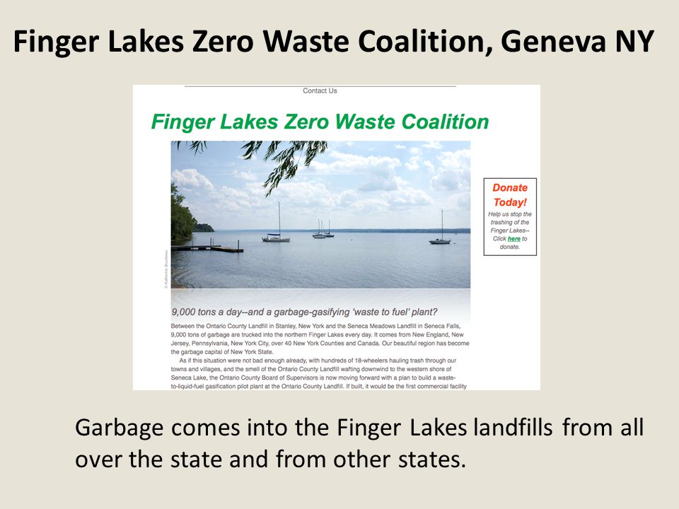 Garbage comes into the Finger Lakes landfills from all over the state and from other states.