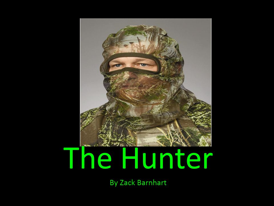 The Hunter By Zack Barnhart