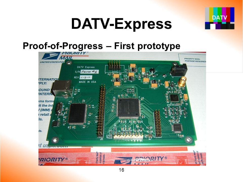 16 DATV-Express Proof-of-Progress – First prototype