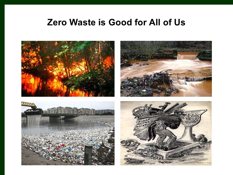 Zero Waste is Good for All of Us