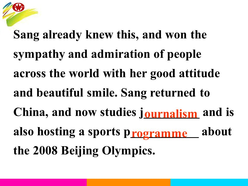 Sang already knew this, and won the sympathy and admiration of people across the world with her good attitude and beautiful smile. Sang returned to Ch