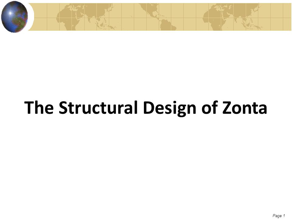Page 1 The Structural Design of Zonta