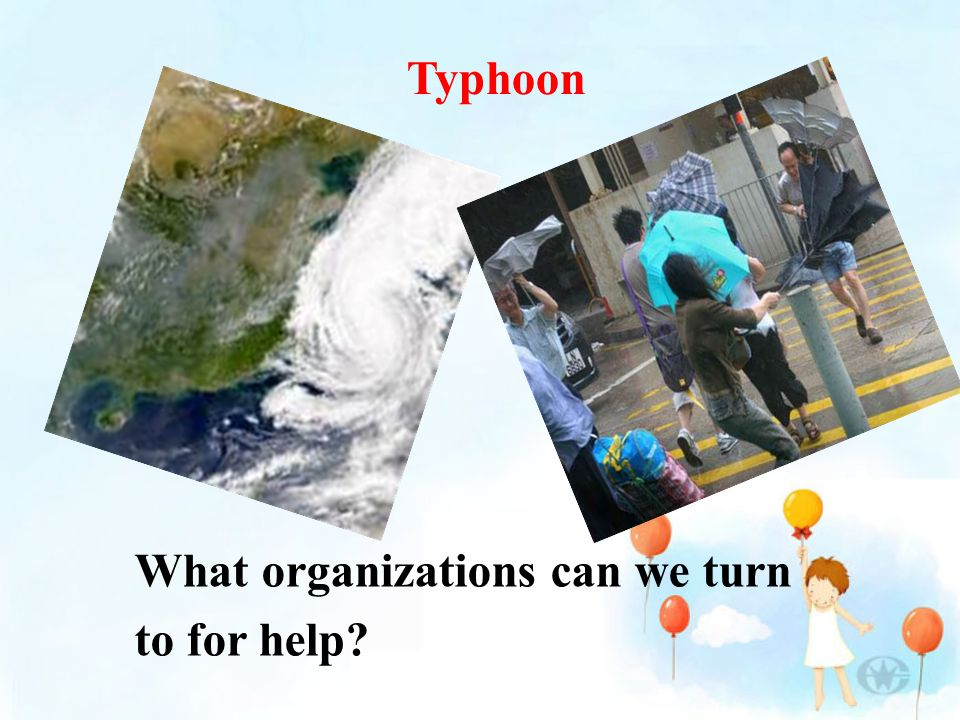 What organizations can we turn to for help Typhoon