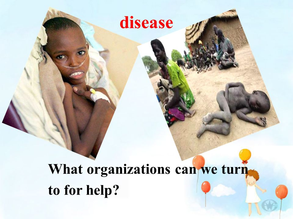 disease What organizations can we turn to for help