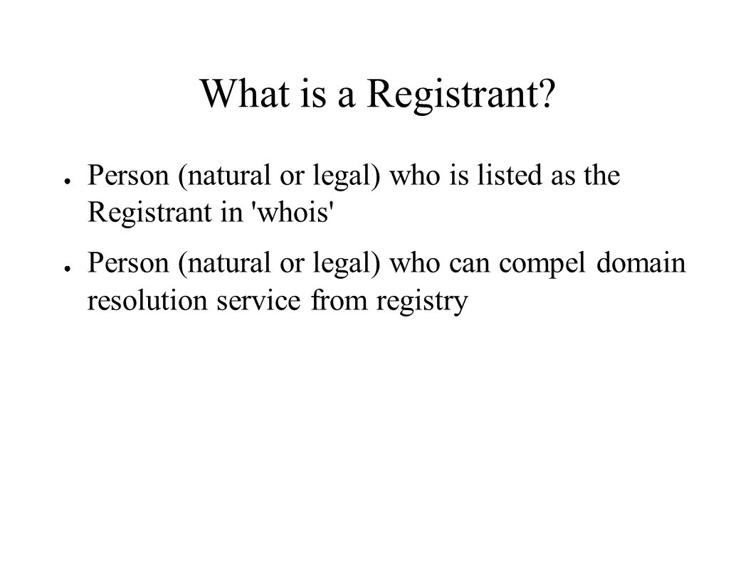 What is a Registrant.