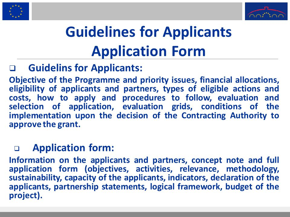 Guidelines for Applicants Application Form  Guidelins for Applicants: Objective of the Programme and priority issues, financial allocations, eligibil