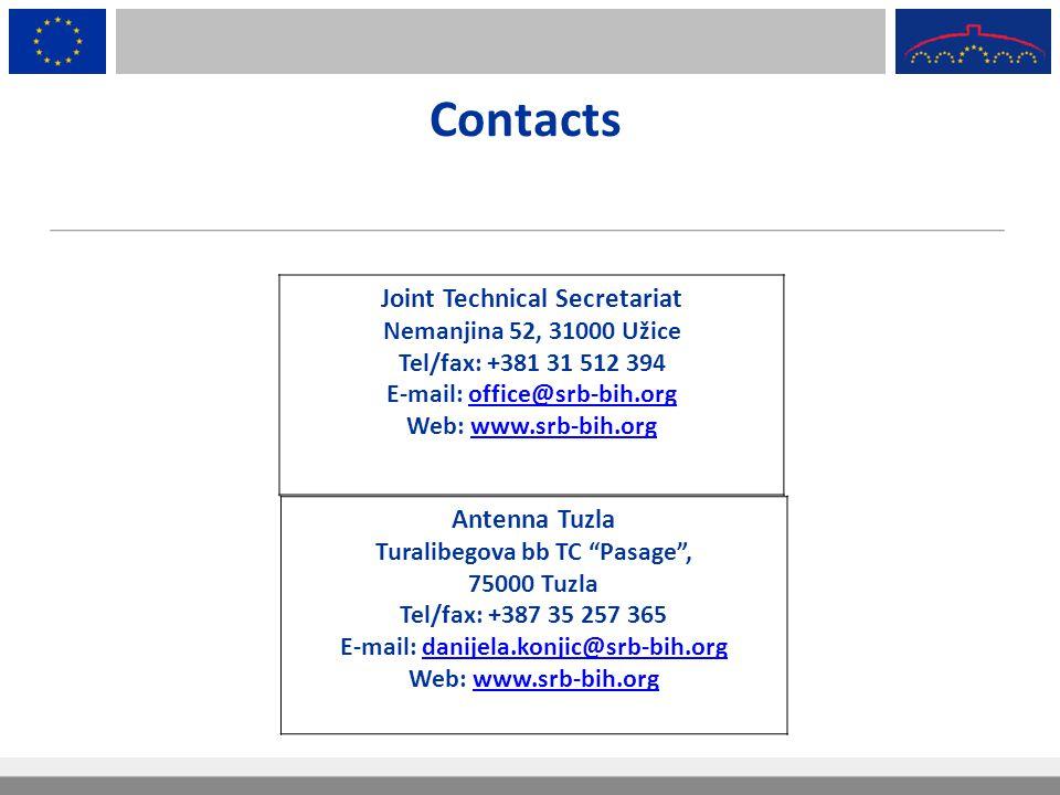 Contacts Joint Technical Secretariat Nemanjina 52, 31000 Užice Tel/fax: +381 31 512 394 E-mail: office@srb-bih.orgoffice@srb-bih.org Web: www.srb-bih.
