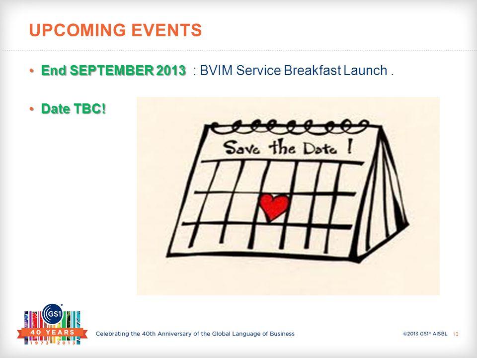 End SEPTEMBER 2013End SEPTEMBER 2013 : BVIM Service Breakfast Launch.