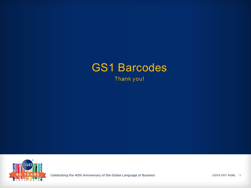 GS1 Barcodes Thank you! 14