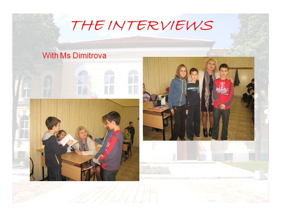 THE INTERVIEWS With Ms Dimitrova