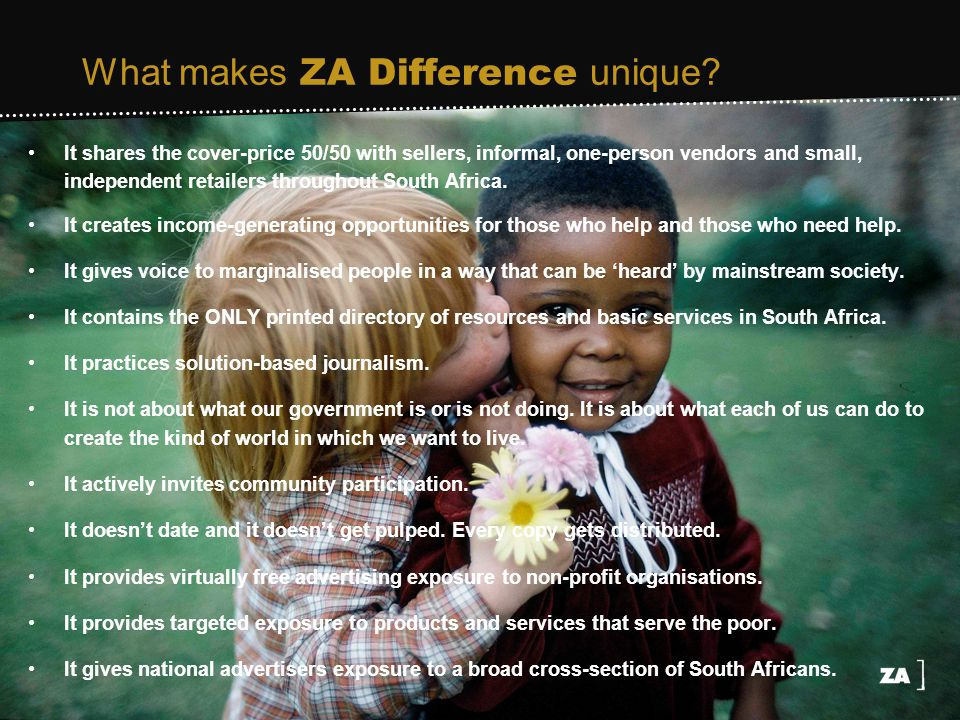 What makes ZA Difference unique.