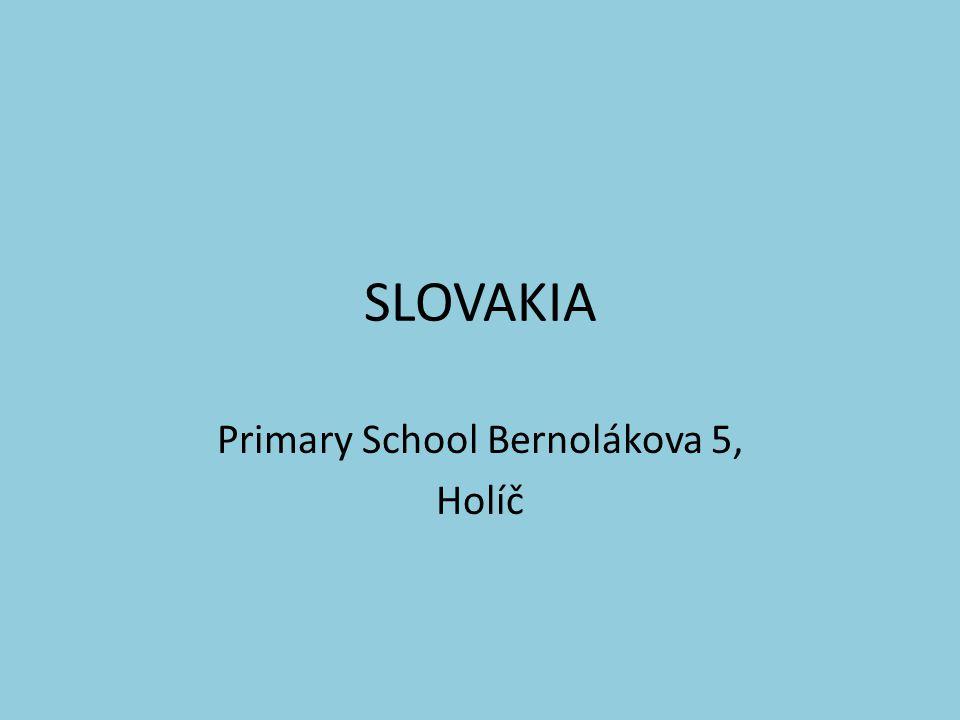 SLOVAKIA Primary School Bernolákova 5, Holíč