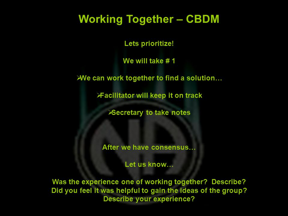 Working Together – CBDM Lets prioritize.