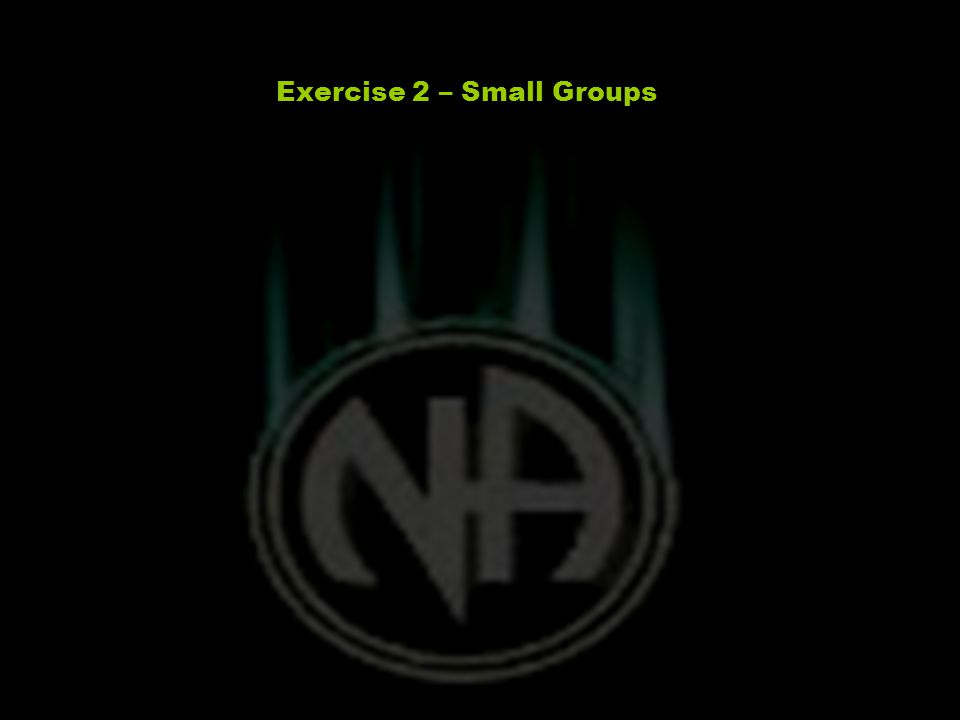 Exercise 2 – Small Groups