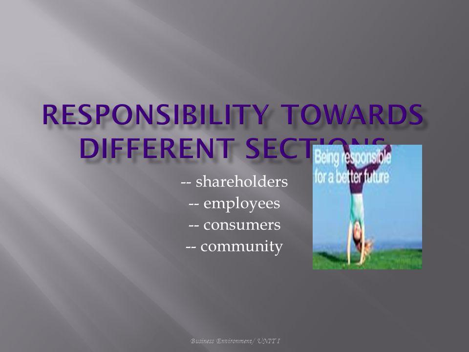 -- shareholders -- employees -- consumers -- community
