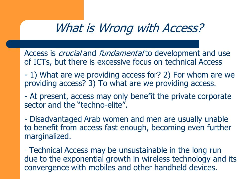 What is Wrong with Access.