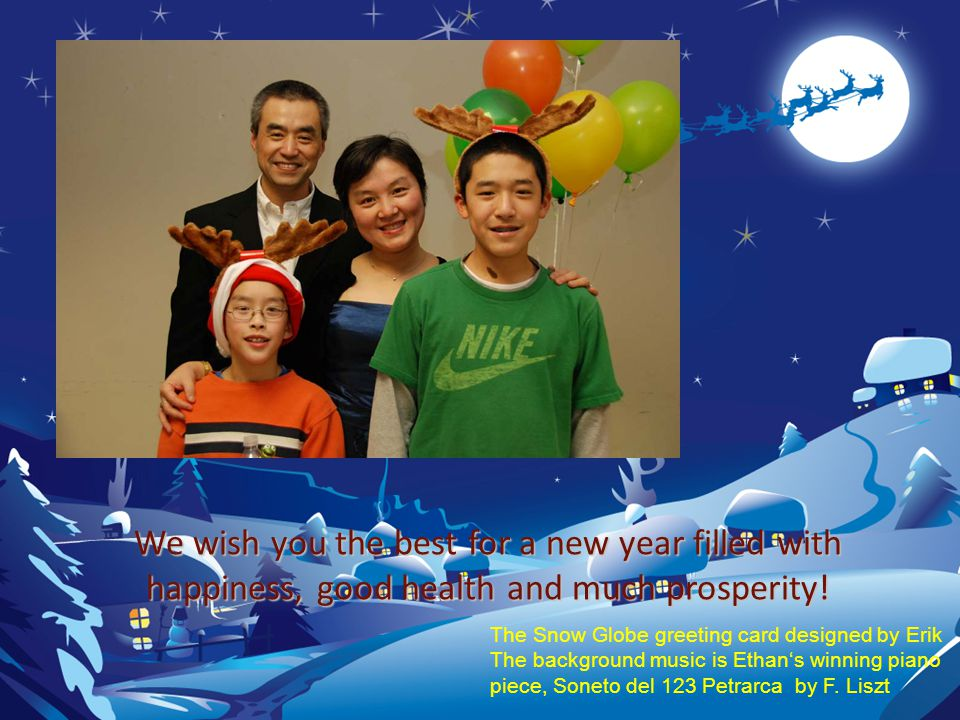 We wish you the best for a new year filled with happiness, good health and much prosperity.