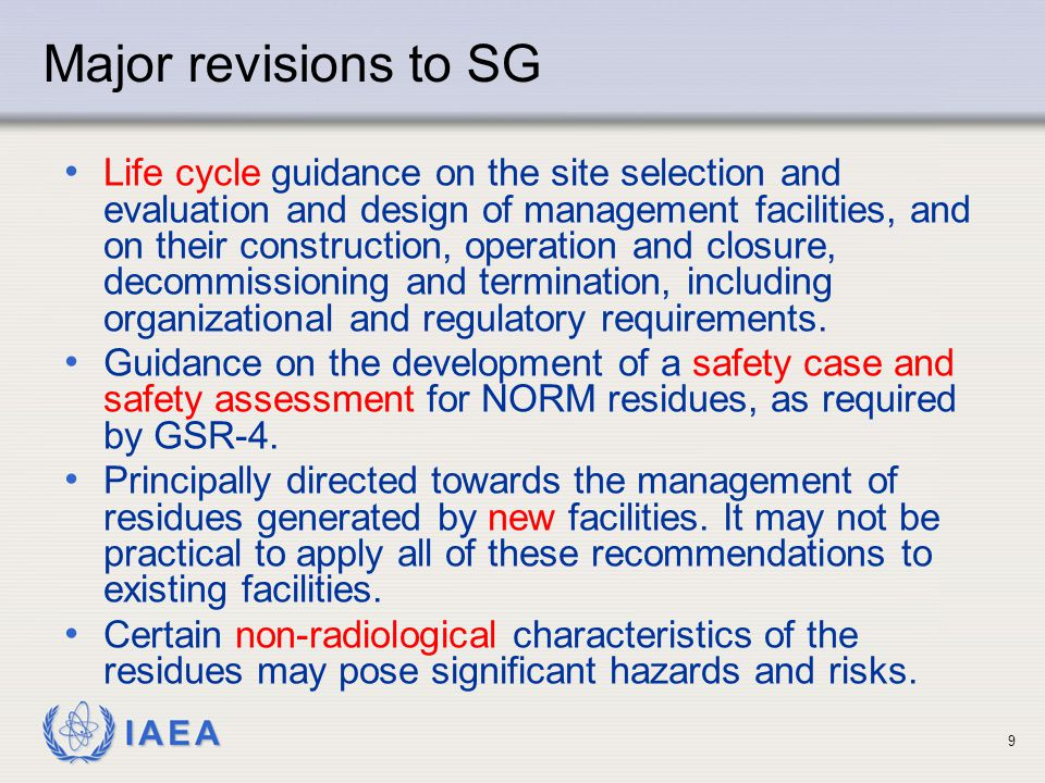 IAEA Major revisions to SG Life cycle guidance on the site selection and evaluation and design of management facilities, and on their construction, op