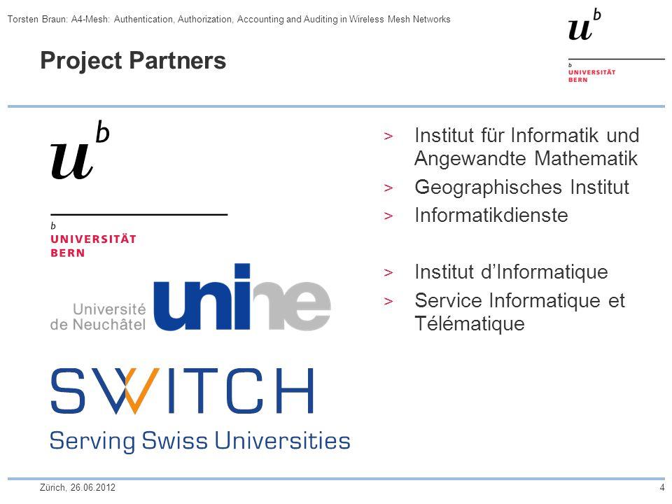 Project Partners  Institut für Informatik und Angewandte Mathematik  Geographisches Institut  Informatikdienste  Institut d'Informatique  Service