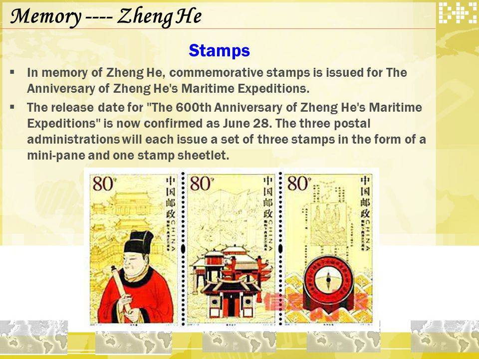 Memory ---- Zheng He Stamps  In memory of Zheng He, commemorative stamps is issued for The Anniversary of Zheng He s Maritime Expeditions.