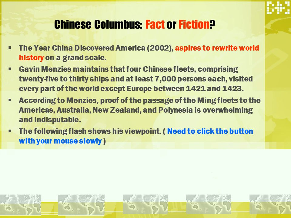 Chinese Columbus: Fact or Fiction.