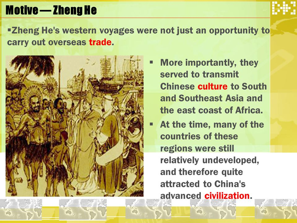 Conclusion  From the comparison between Zheng He and Columbus we can find the reason why China fell behind the West World in modern time --- our closed-door policy had limited our development and West World's policy of opening to outside had promoted their expanding.