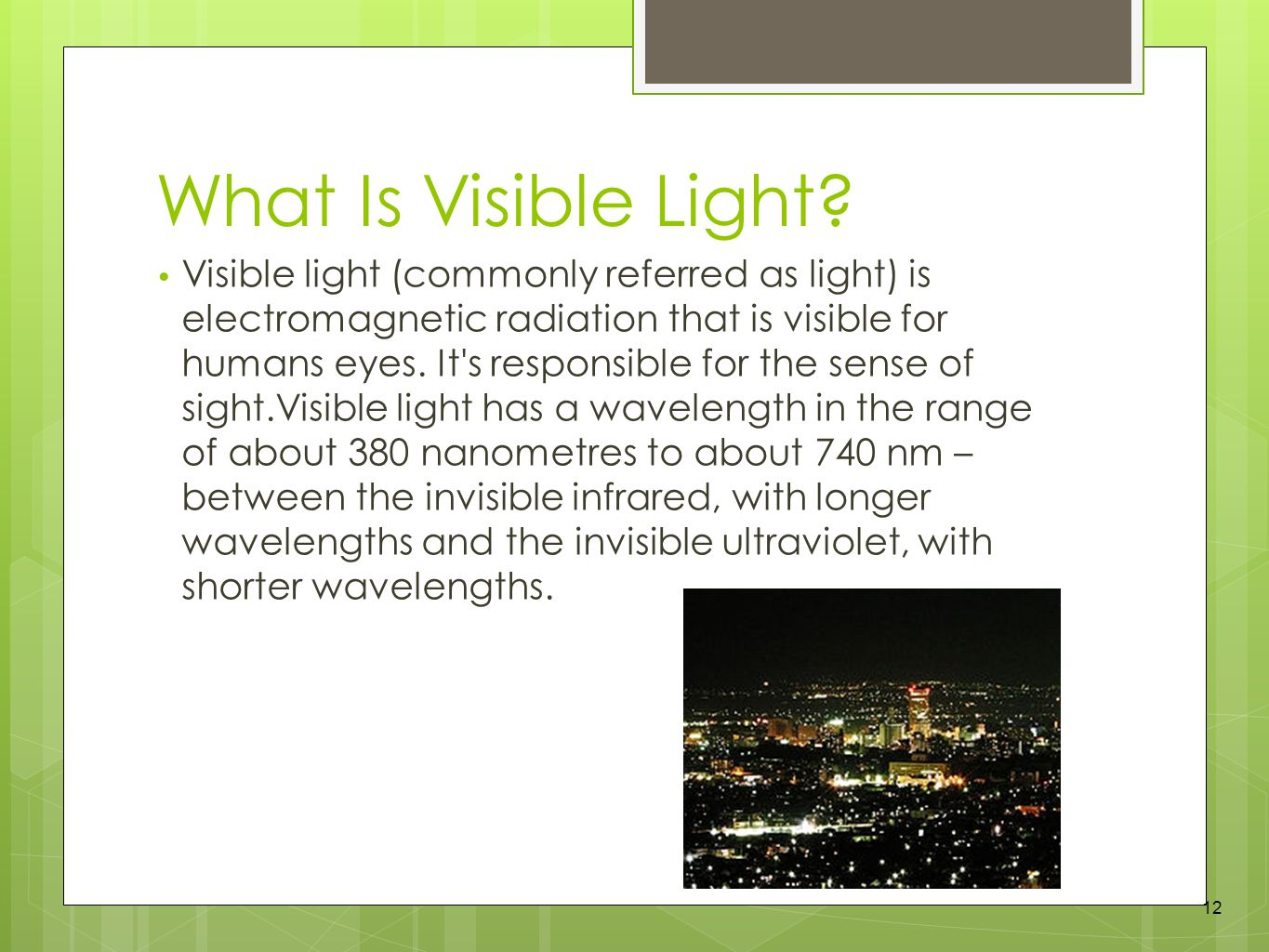 What Is Visible Light.