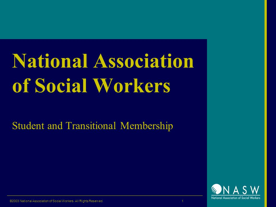 ©2003 National Association of Social Workers. All Rights Reserved.