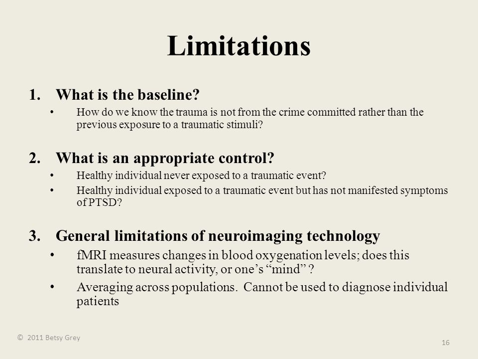 Limitations 1.What is the baseline.