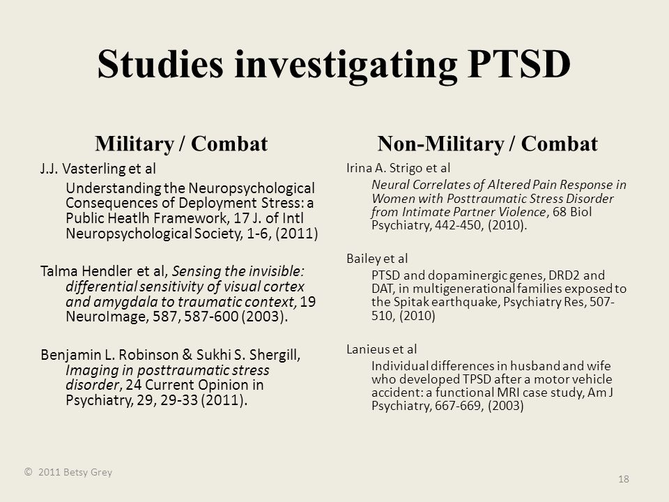 Studies investigating PTSD Military / Combat J.J.
