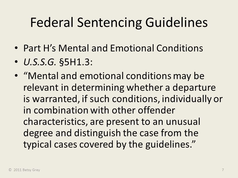 Federal Sentencing Guidelines Part H's Mental and Emotional Conditions U.S.S.G.