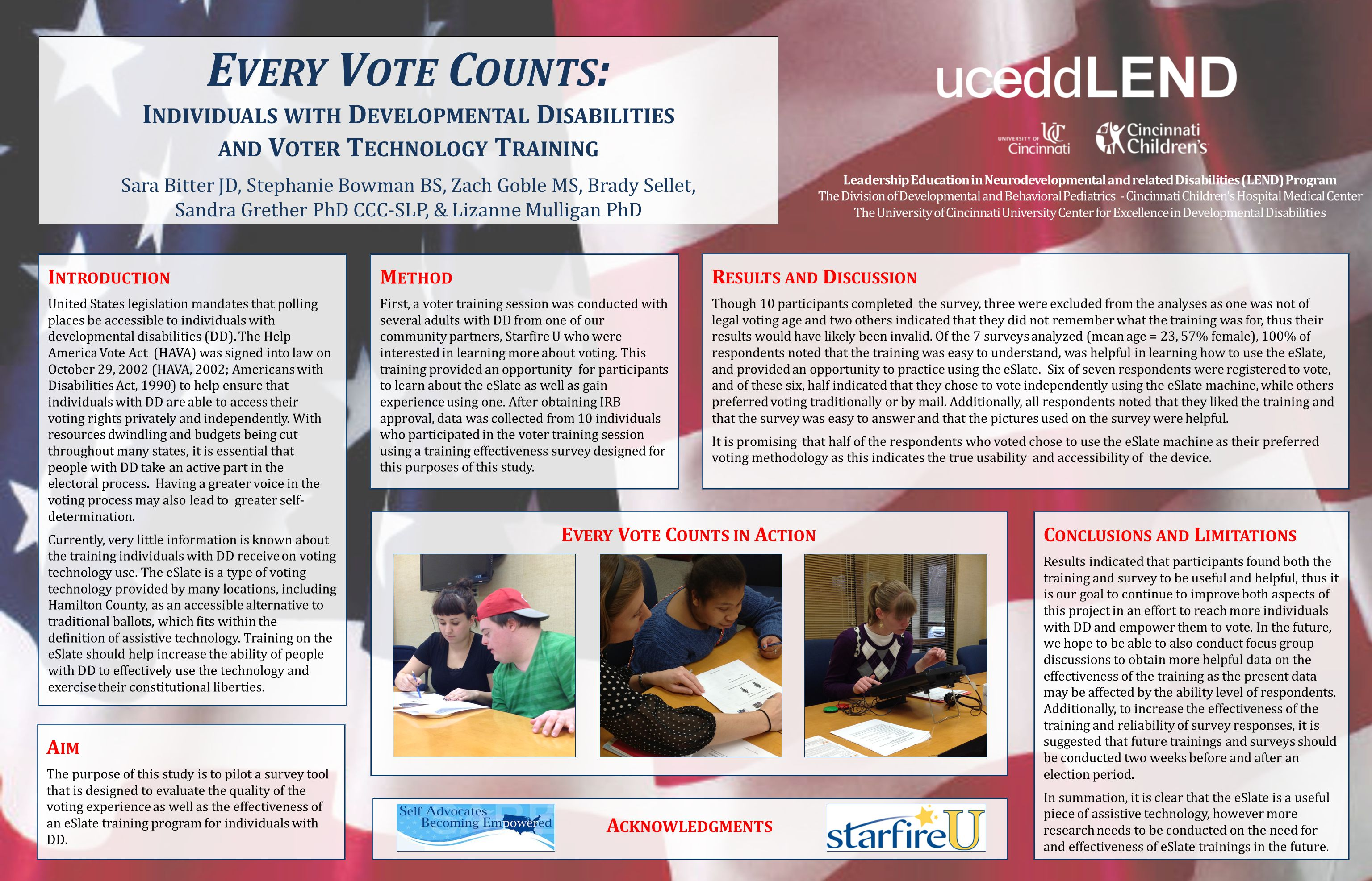 R ESULTS AND D ISCUSSION Though 10 participants completed the survey, three were excluded from the analyses as one was not of legal voting age and two others indicated that they did not remember what the training was for, thus their results would have likely been invalid.