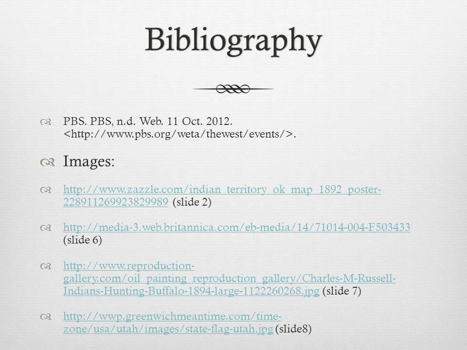 Bibliography  PBS. PBS, n.d. Web. 11 Oct. 2012..