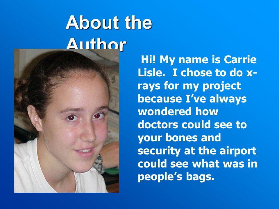 About the Author Hi. My name is Carrie Lisle.