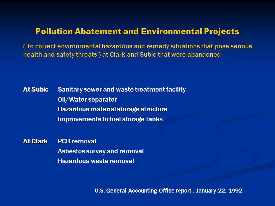 "Pollution Abatement and Environmental Projects (""to correct environmental hazardous and remedy situations that pose serious health and safety threats'"