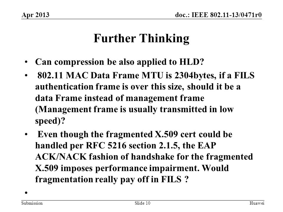 doc.: IEEE 802.11-13/0471r0 Submission Further Thinking Can compression be also applied to HLD.