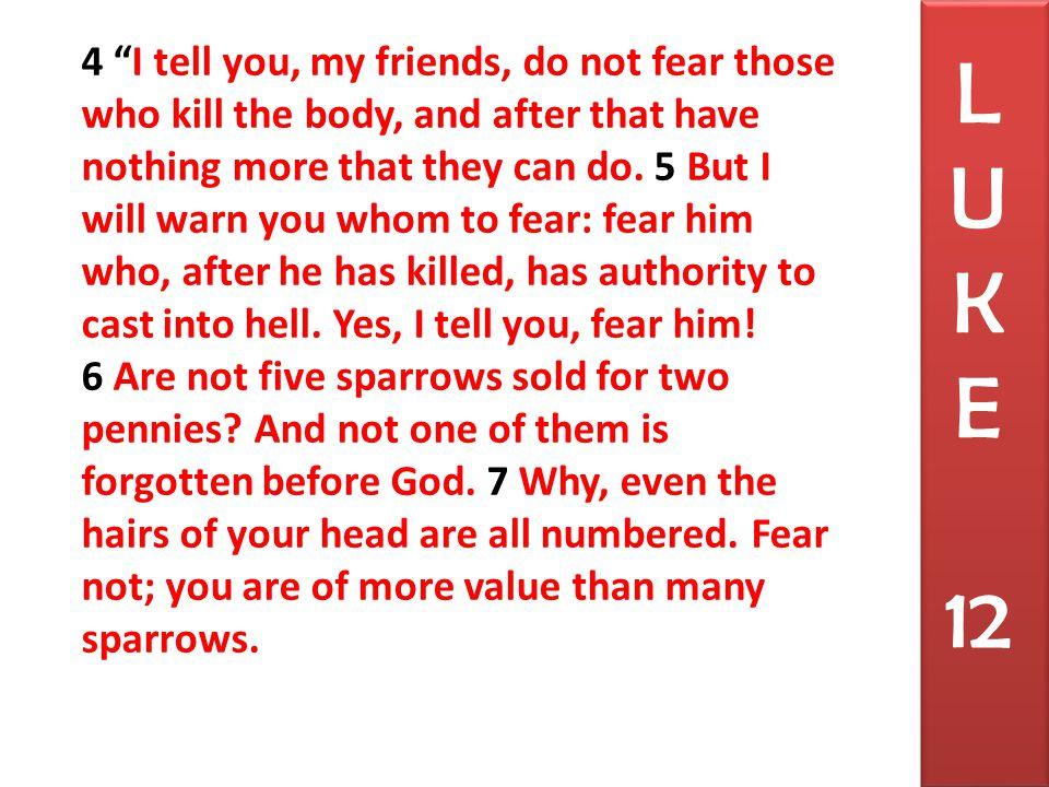 8 And I tell you, everyone who acknowledges me before men, the Son of Man also will acknowledge before the angels of God, 9 but the one who denies me before men will be denied before the angels of God.