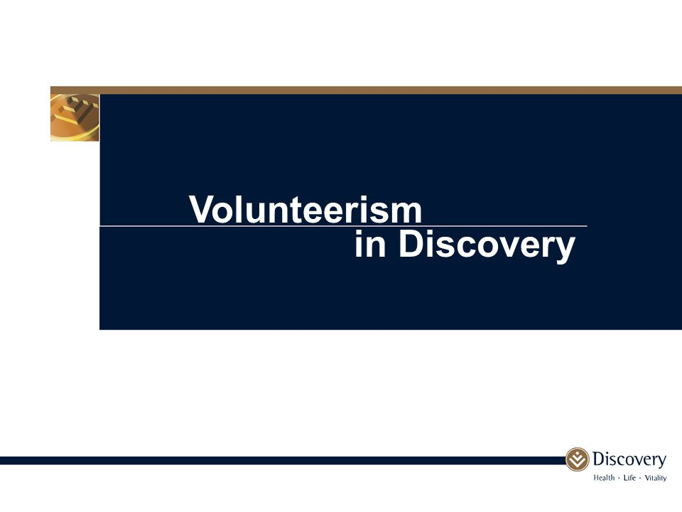 Volunteerism in Discovery