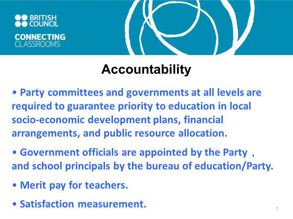 8 Accountability Education in China is basically evaluation-oriented.