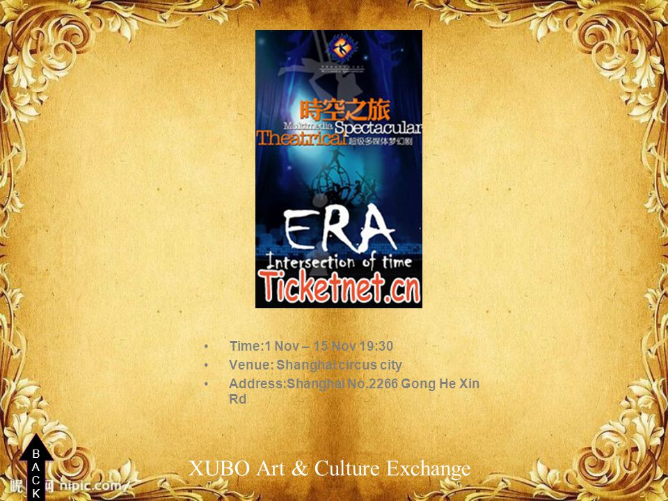 Time:1 Nov – 15 Nov 19:30 Venue: Shanghai circus city Address:Shanghai No.2266 Gong He Xin Rd XUBO Art & Culture Exchange BACKBACK BACKBACK