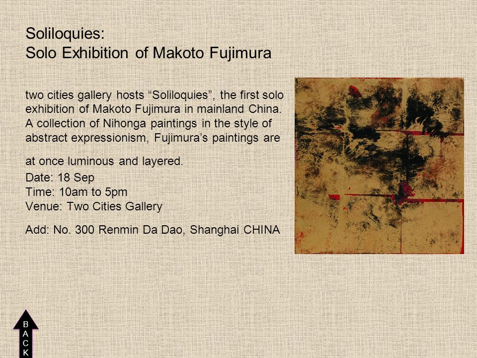 Soliloquies: Solo Exhibition of Makoto Fujimura two cities gallery hosts Soliloquies , the first solo exhibition of Makoto Fujimura in mainland China.