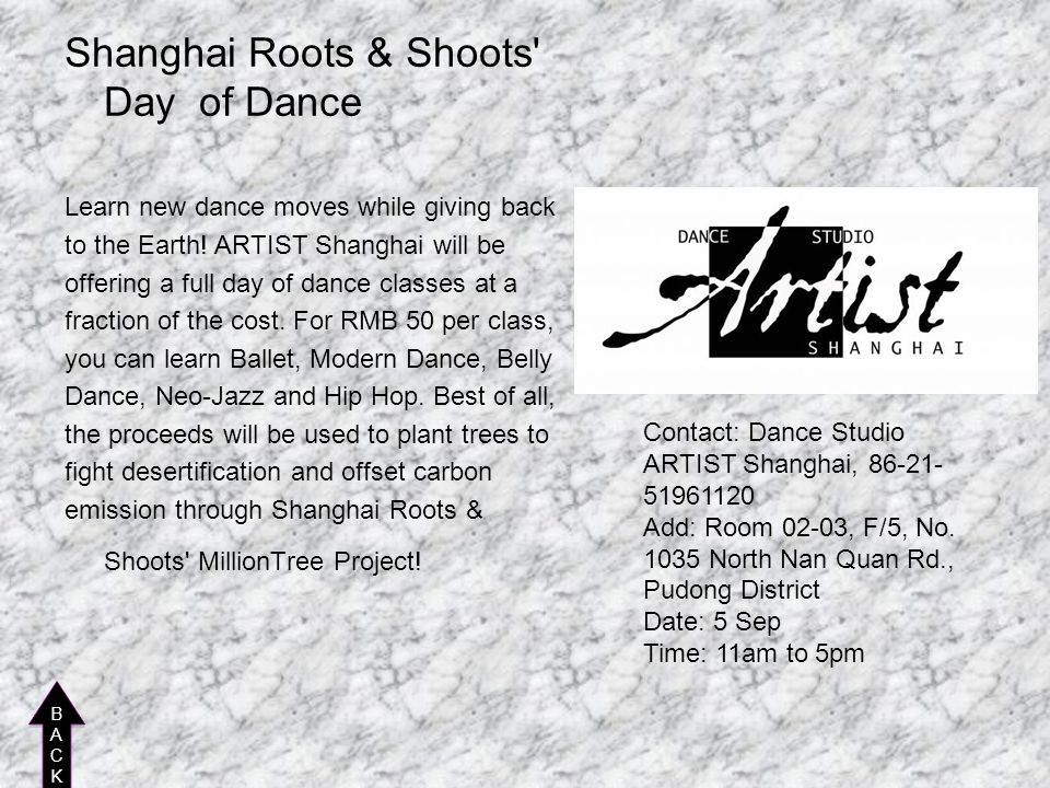 Shanghai Roots & Shoots' Day of Dance Learn new dance moves while giving back to the Earth! ARTIST Shanghai will be offering a full day of dance class