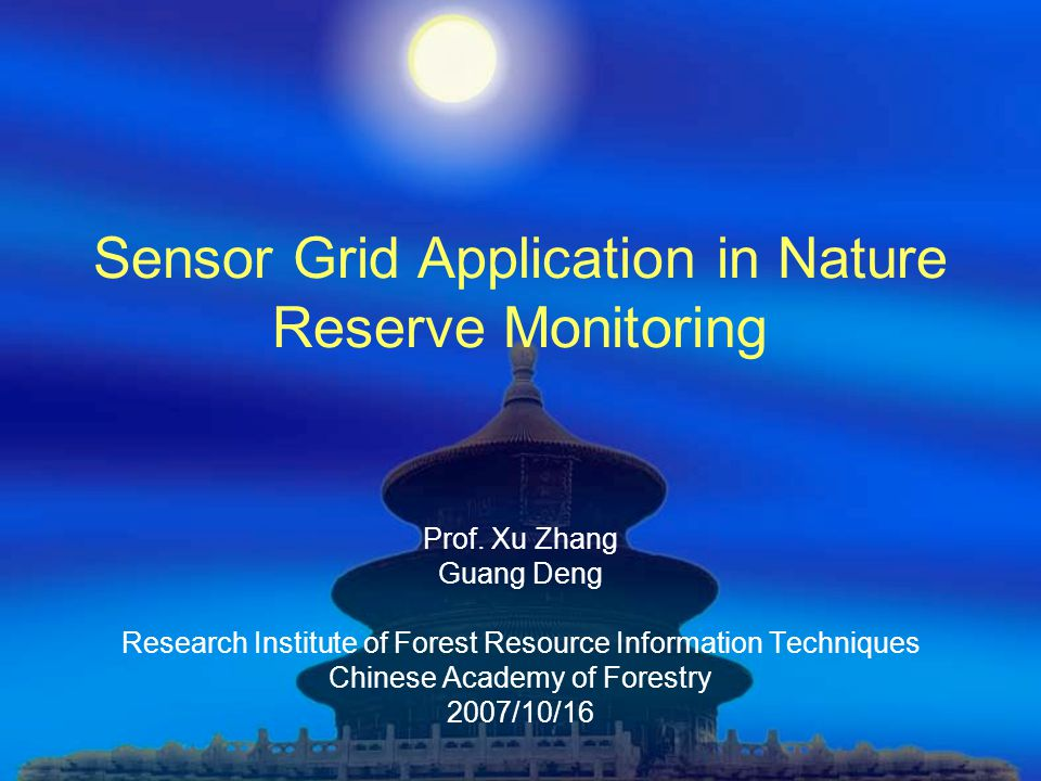 Sensor Grid Application in Nature Reserve Monitoring Prof.